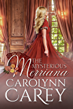 The Mysterious Merriana
