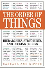 The Order of Things: Hierarchies, Structures, and Pecking Orders in our World Kindle Edition