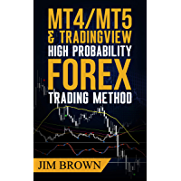 MT4/MT5 & Trading View High Probability Forex Trading Method: TradingView Indicators now included in the download…