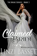 Claimed Bride (The Bride Series Book 1) Kindle Edition