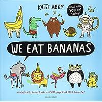 We Eat Bananas