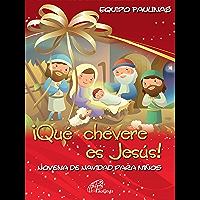 ¡Que chevere es Jesús! Novena de navidad para niños (Spanish Edition)