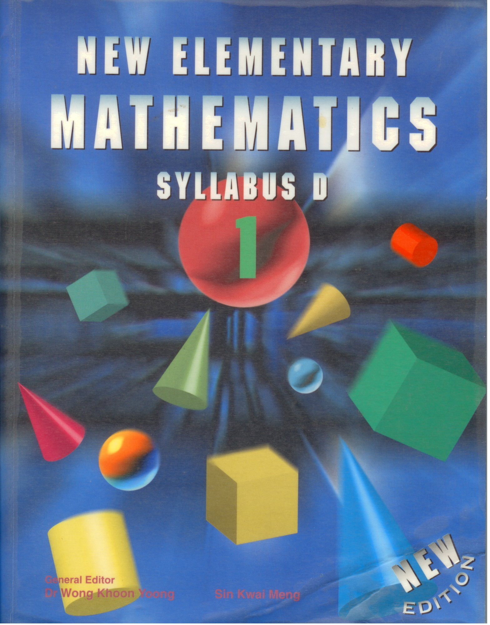 New Elementary Mathematics Syllabus D Sin Kwai Meng 9789812084590 Amazon Books
