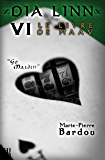 Dia Linn - VI - Le Livre de Maav (Go maidin)
