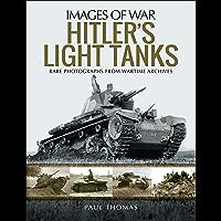 Hitler's Light Tanks (Images of War)