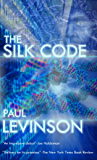 The Silk Code (Phil D'Amato series Book 1)
