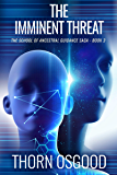 The Imminent Threat (The School of Ancestral Guidance Book 3)