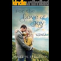 For the Love of Joy: A Coastal Hearts Novel