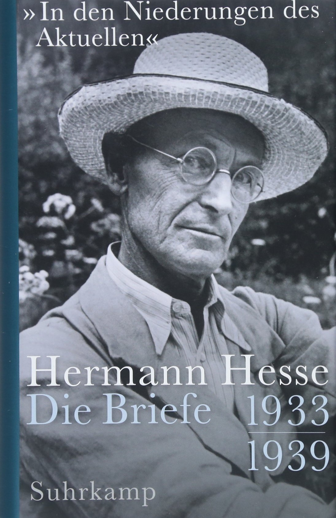 »In den Niederungen des Aktuellen«: Die Briefe. 1933-1939