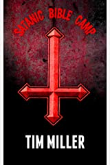 Satanic Bible Camp Kindle Edition
