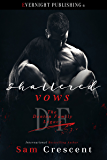 Shattered Vows (The Denton Family Legacy Book 2)