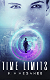 Time Limits (Marc McKnight Adventures Book 1)