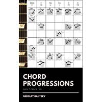 Chord Progressions: Guitar Fretboard View book cover