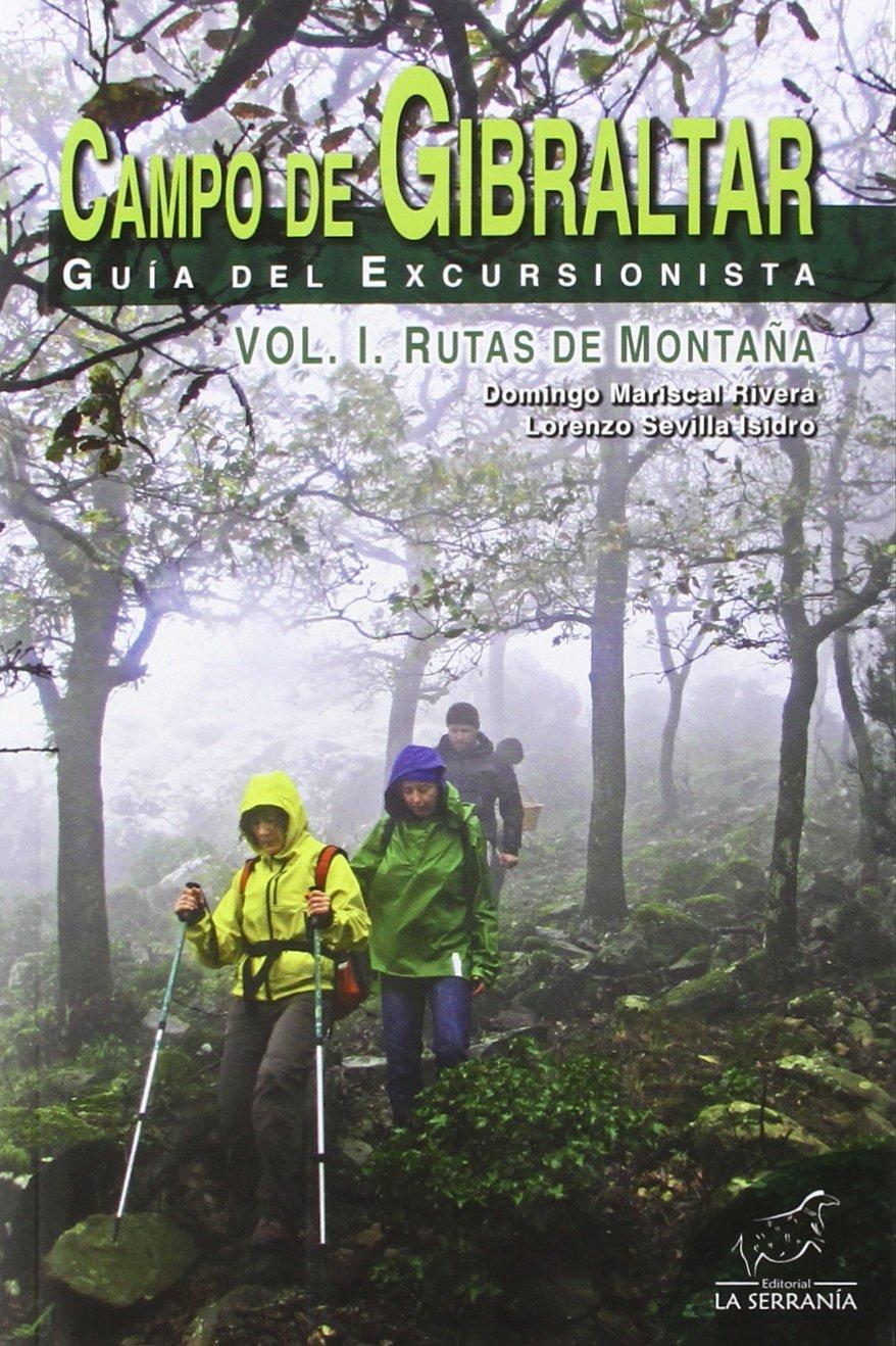 CAMPO DE GIBRALTAR GUIA DEL EXCURSIONISTA VOL 1 RUTAS MONTA ...
