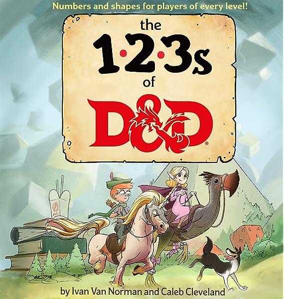 123s Of D D Dungeons Dragons Children S Book 9780786966684 Van Norman Ivan Wizards Rpg Team Books Amazon Com