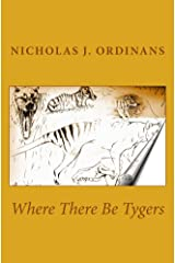 Where There Be Tygers Kindle Edition