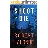 Shoot or Die