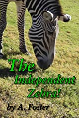 The Independent Zebra Kindle Edition