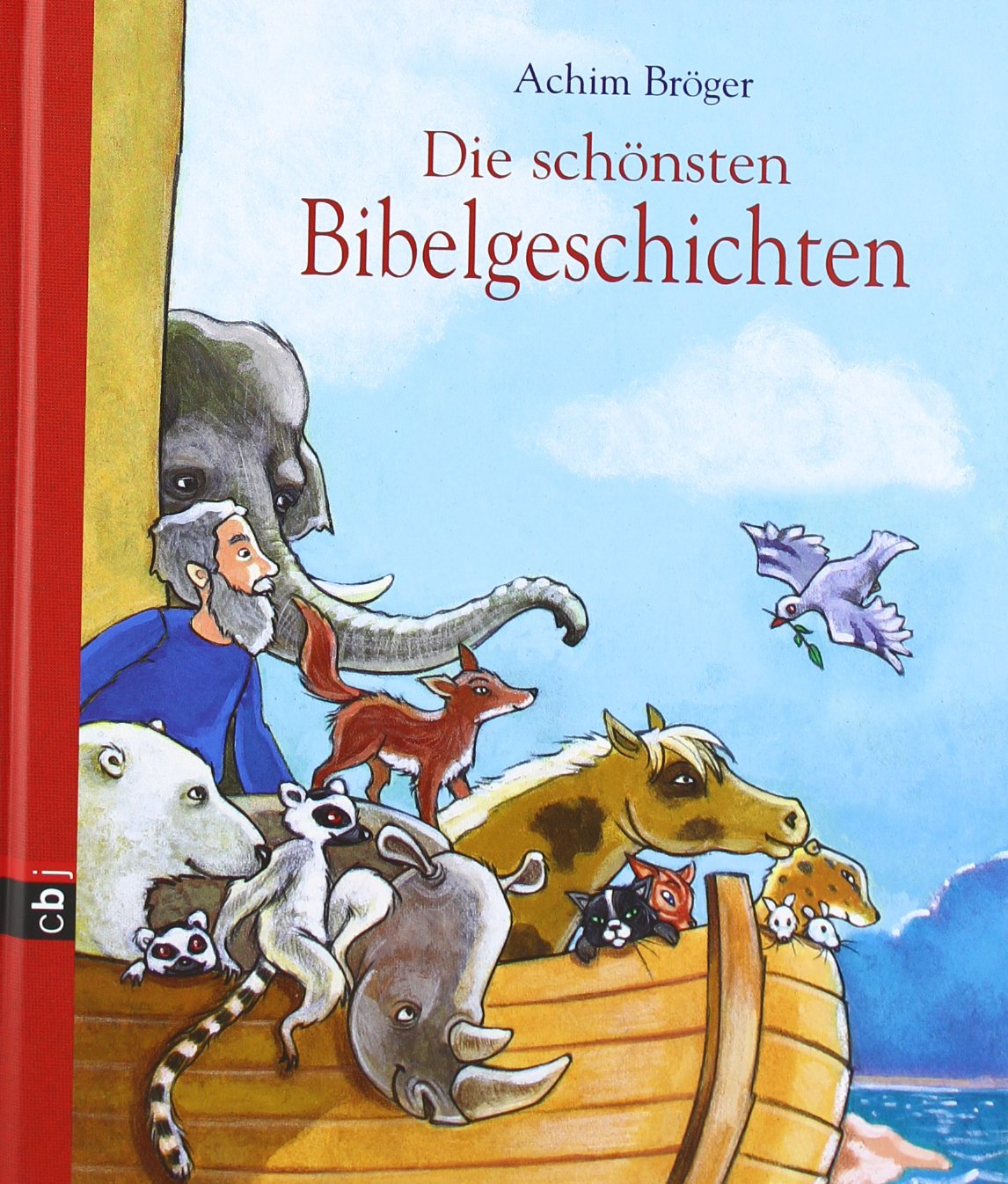 Die schönsten Bibelgeschichten