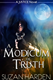 A Modicum of Truth (Justice Book 2)