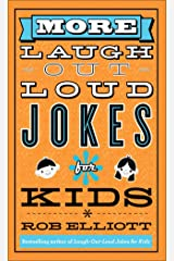 More Laugh-Out-Loud Jokes for Kids Kindle Edition