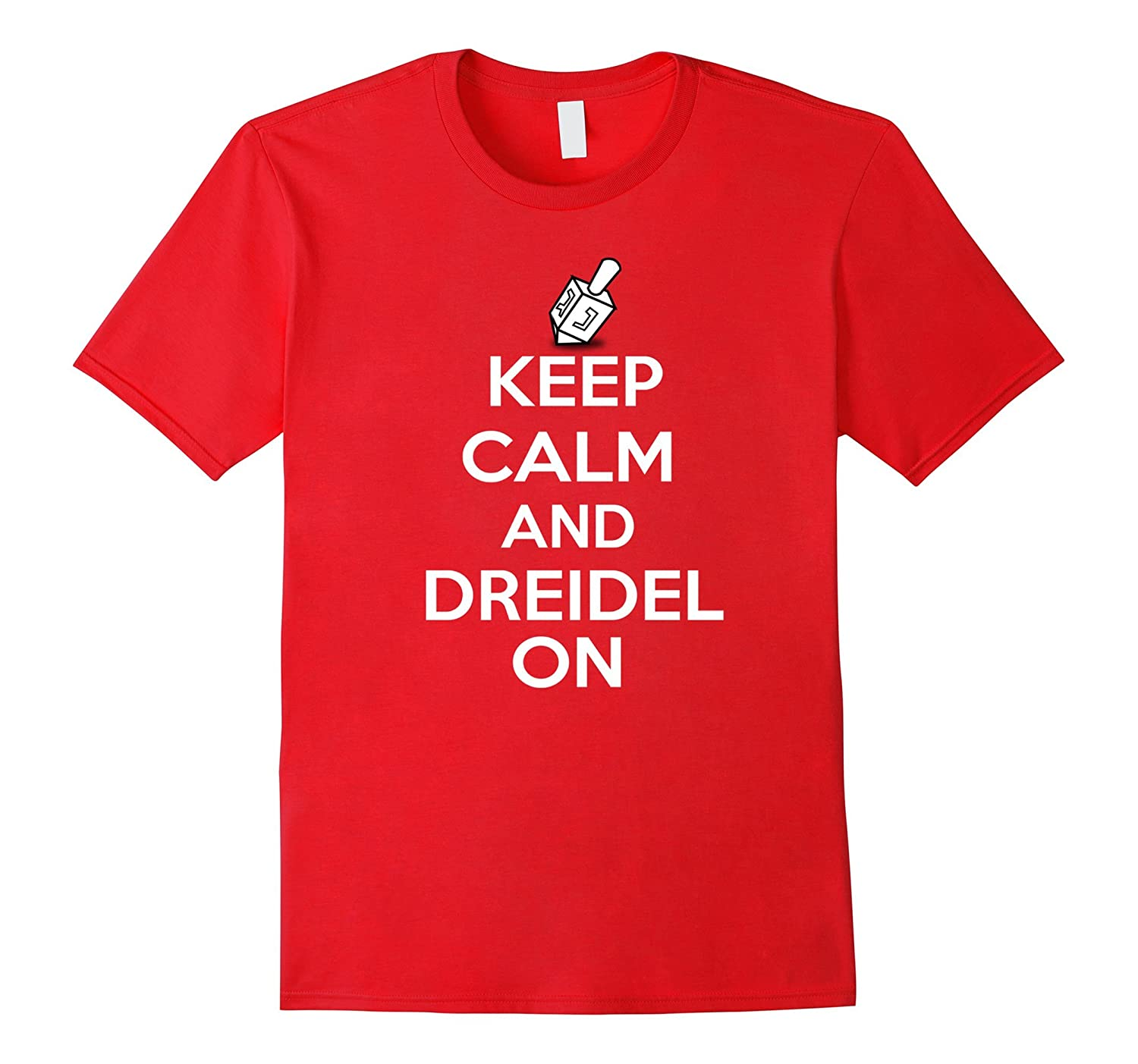 Best Hanukkah Keep Calm and Dreidel On Chanukah Shirts Gift-BN