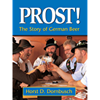 Prost!: The Story of German Beer (English Edition)
