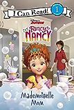 Disney Junior Fancy Nancy: Mademoiselle Mom (I Can Read Level 1)
