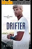 Drifter (Commander in Briefs Book 3)