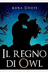 Il regno di Owl (Italian Edition) Kindle Edition