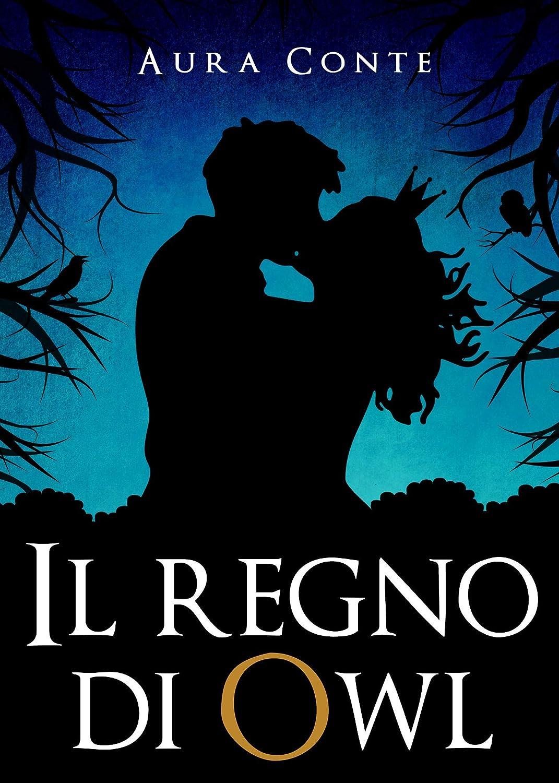Il regno di Owl (Italian Edition) eBook: Aura Conte: Amazon.es ...