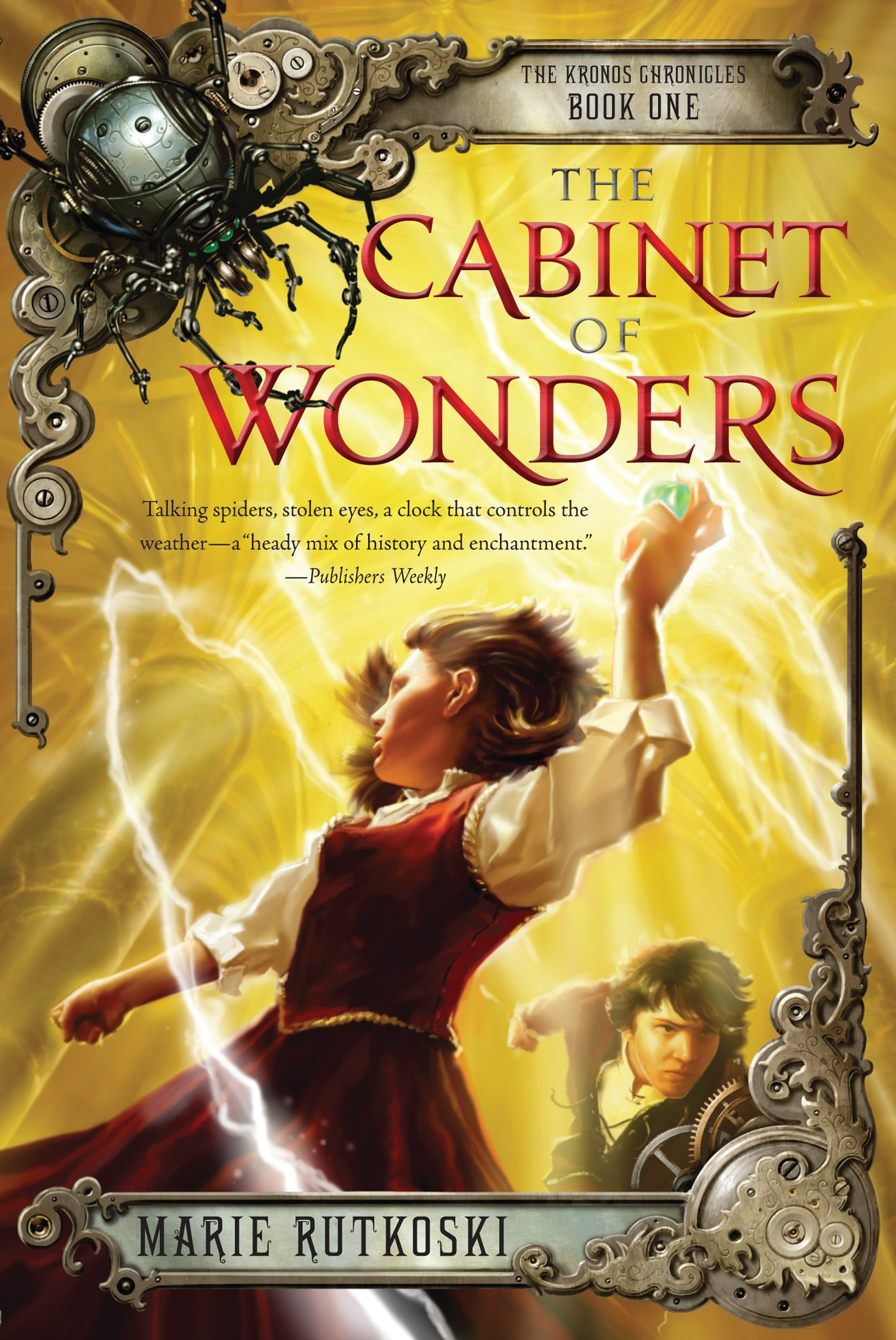 Cabinet Of Wonders The Cabinet Of Wonders The Kronos Chronicles Book I Marie