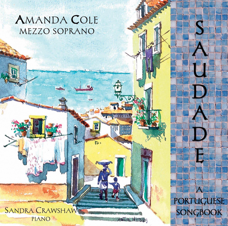 ... Augusto de Oliveira Machado, Jose Viana da Mota, No conductor, Amanda  Cole, Sandra Crawshaw - Saudade: A Portuguese Songbook - Amazon.com Music