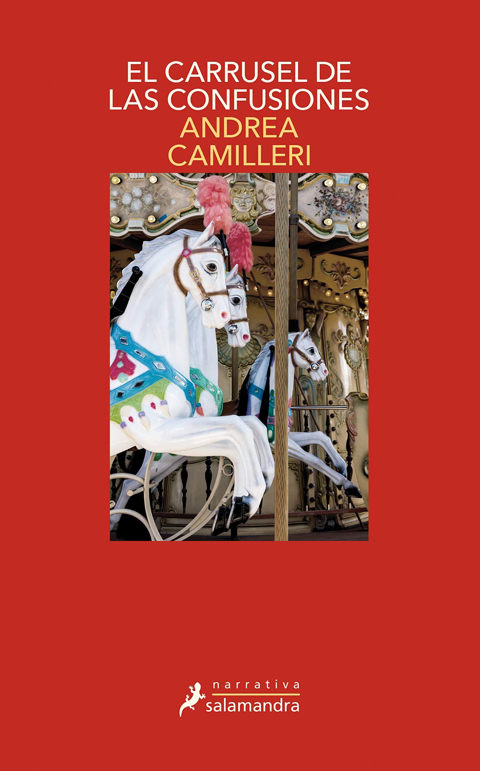 El carrusel de las confusiones: Montalbano - Libro 28 (Serie Moltalbano)  por Andrea