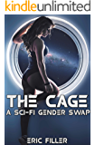 The Cage: A Sci-Fi Gender Swap