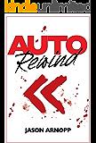 Auto Rewind (A Novelette) (English Edition)