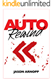 Auto Rewind: a killer novelette