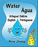 English-Portuguese Children's Book: Water-Água: Book for kids English-Portuguese (Bilingual Edition, Dual Language)