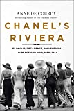 Chanel's Riviera: Glamour, Decadence, and