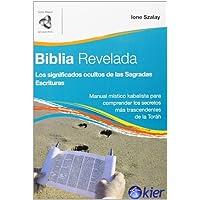 Biblia Revelada: Los Significados Ocultos de la Torah (Mayor Del Canal Infinito)