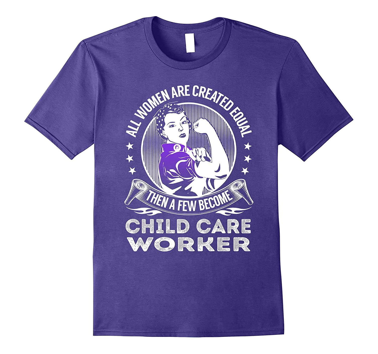 A Few Become Child Care Worker TShirt-TJ