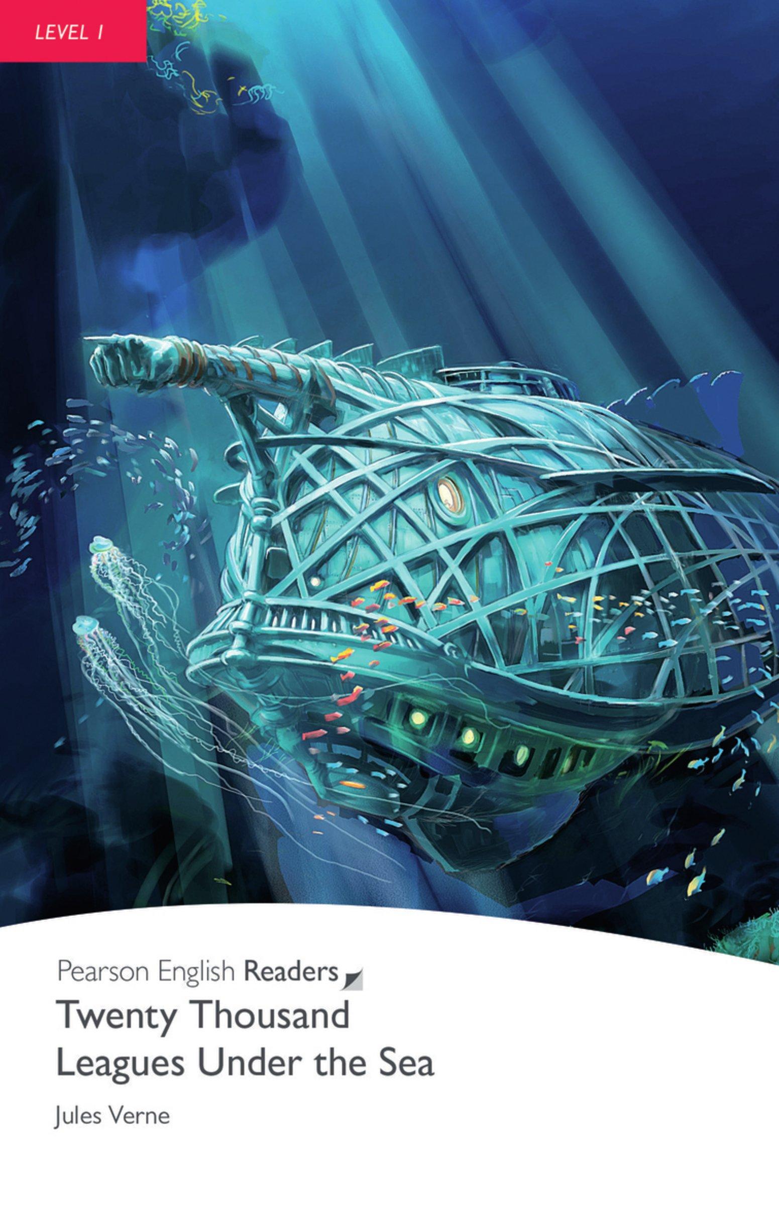 Twenty Thousand Leagues Under the Sea - Leichte Englisch-Lektüre (A1) (Pearson Readers - Level 1)