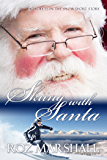 Skiing with Santa: Secrets in the Snow short stories #1