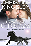 Home for Christmas: Finn and Noelle (Christmas in Willow Valley Book 1)