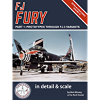 FJ Fury in Detail & Scale, Part 1: Prototypes Through FJ-3 Variants (Detail & Scale Series Book 12) (English Edition)