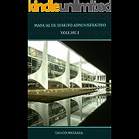 Manual de direito administrativo: VOLUME I: fundamentos, organização e pessoal