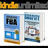 Amazon FBA: 2 in 1 Amazon FBA and Shopify (Amazon FBA, Shopify)