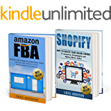 Amazon FBA: 2 in 1 Amazon FBA and Shopify (Amazon FBA, Shopify)
