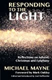 Turning to the Light: Reflections on Advent, Christmas and Epiphany