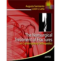 The Nonsurgical Treatment of Fractures (in Contemporary Orthopedics)
